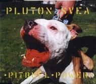 Pluton Svea - Pitbull Power - 1. Pressung