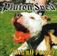Pluton Svea - Pitbull Power 2. Pressung