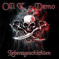 Olli K. Demo Lebensgeschichten