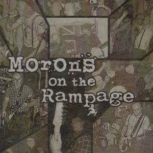 2015-02 - Rampage The Morons