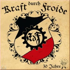 2015-03 - Kraft durch Froide - 30 Jahre LP
