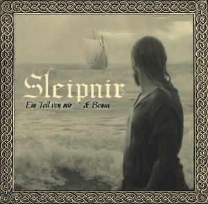 2015-05-07 - Sleipnir - Ein Teil von mir & Bonus (Re)