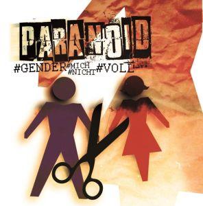 2015-05-23 - Paranoid -Gender mich nicht voll