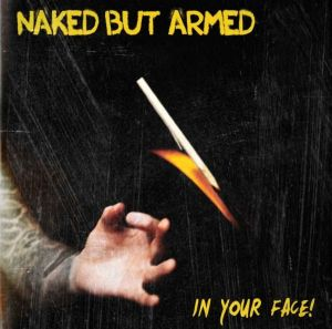 2015-05-31 - Naked but armed - In your face