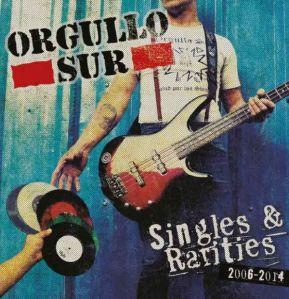 2015-05-31 - Orgullo Sur - Singles & Rarities