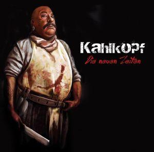 2015-07 - Kahlkopf - Die neuen Zeiten