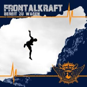2015-08-08 - Frontalkraft - Bereit zu wagen