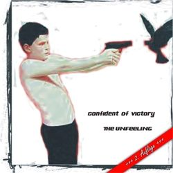 2016-02-25 - Confident of Victory - The Unfeeling
