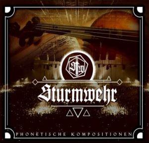 2016-03-18 - Sturmwehr - Phonetische Kompositionen Digi 388