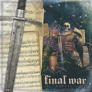 2016-05-07 - Final War - Acoustic Blech 300
