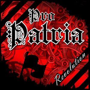 2016-07 - Pro Patria - Revolution