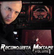 Makss Damage - Reconquista Mixtape 1