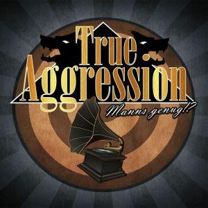 2017-03-true-aggression