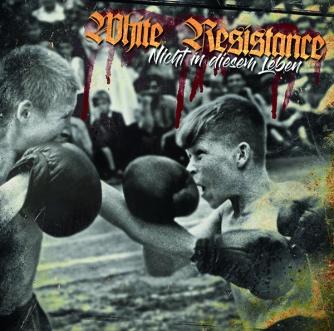 l_white-resistance---nicht-in-diesem-leben