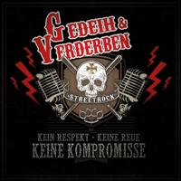 Gedeih und Verderben - Keine Kompromisse (CD)